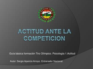 ACTITUD ANTE LA COMPETICION