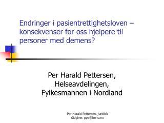 Endringer i pasientrettighetsloven – konsekvenser for oss hjelpere til  personer med demens?