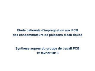 Étude nationale d'imprégnation aux PCB des consommateurs de poissons d'eau douce