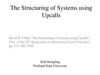 The Structuring of Systems using Upcalls