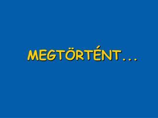MEGT�RT�NT...