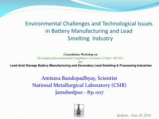Environmental Challenges and Technological Issues in Battery Manufacturing and Lead   Smelting  Industry