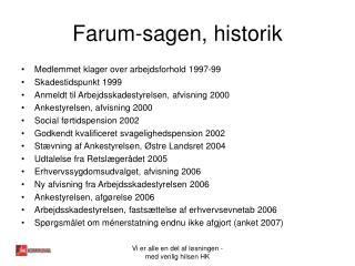 Farum-sagen, historik