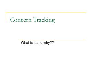 Concern Tracking