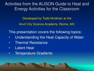 This presentation covers the following topics: Understanding the Heat Capacity of Water