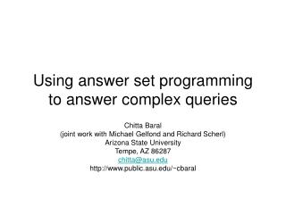 Using answer set programming to answer complex queries