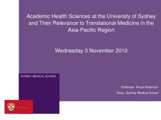 Dean, Sydney Medical School
