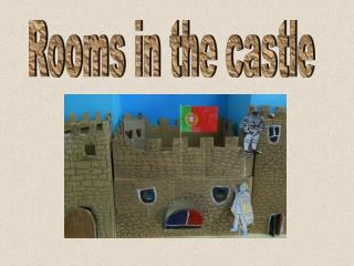 Rooms in the castle