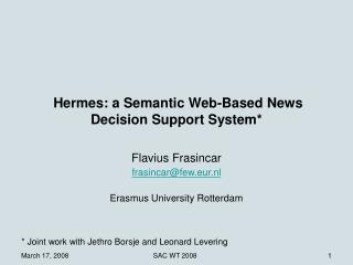 Hermes: a Semantic Web-Based News Decision Support System*