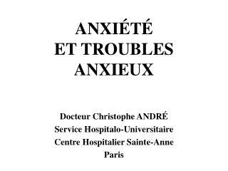ANXIÉTÉ  ET TROUBLES ANXIEUX