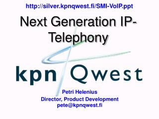 Next Generation IP-Telephony
