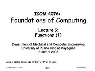 Lecture 5: Functions (1)