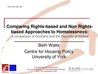 Beth Watts Centre for Housing Policy University of York