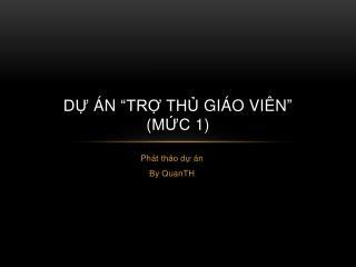 D? �n  � Tr? th? gi�o vi�n � ( m?c  1)
