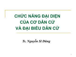 CHỨC NĂNG ĐẠI DIỆN CỦA CƠ DÂN CỬ VÀ ĐẠI BIỂU DÂN CỬ