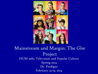 Mainstream and Margin: The  Glee  Project