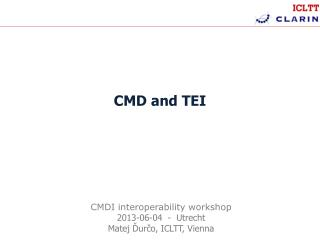 CMD  and  TEI