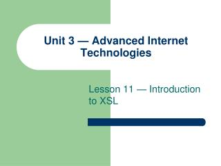 Unit 3 — Advanced Internet Technologies