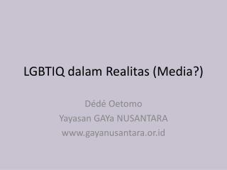 LGBTIQ dalam Realitas (Media?)