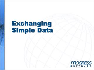 Exchanging  Simple Data