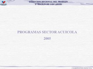 PROGRAMAS SECTOR ACUICOLA 2005