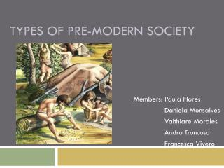 Types  of pre- modern society