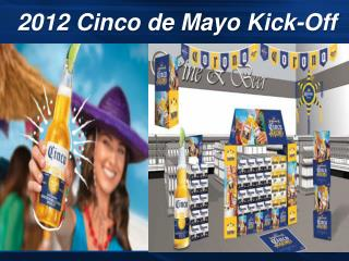 2012  Cinco  de Mayo Kick-Off
