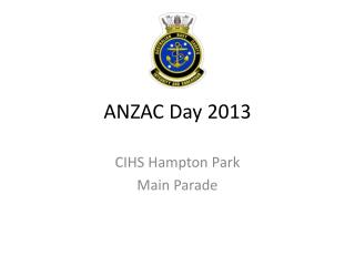 ANZAC Day 2013