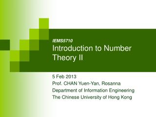 IE MS5710 Introduction to Number Theory II