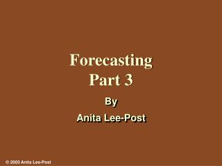 Forecasting Part 3
