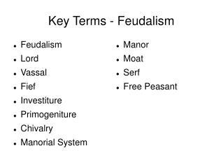 Key Terms - Feudalism