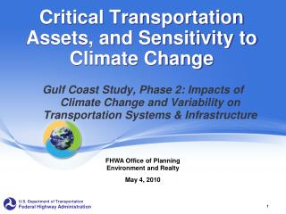 Critical Transportation Assets, and Sensitivity to Climate Change