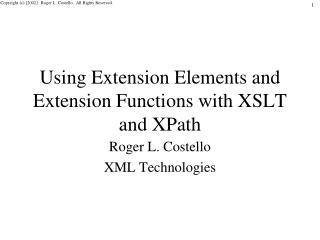Using Extension Elements and Extension Functions with XSLT and XPath