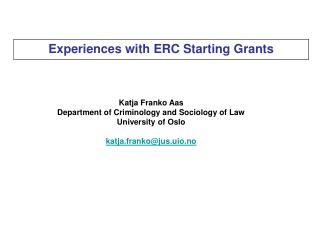 Katja Franko Aas Department of Criminology and Sociology of Law University of Oslo