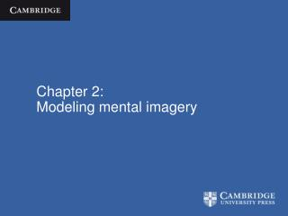 Chapter 2: Modeling mental imagery