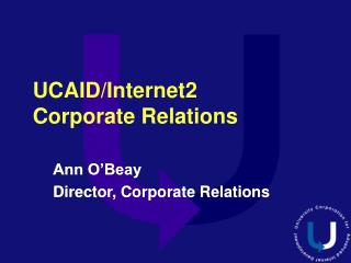 UCAID/Internet2 Corporate Relations