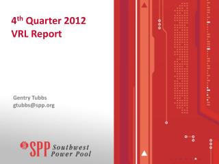 4 th  Quarter 2012 VRL Report