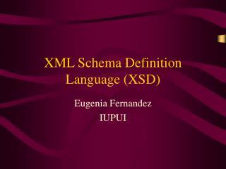 XML Schema Definition Language (XSD)