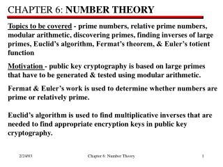 CHAPTER 6:  NUMBER THEORY Topics to be covered  - prime numbers, relative prime numbers,