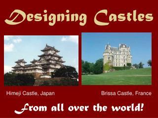 Designing Castles