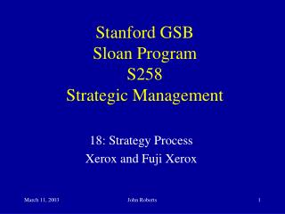 Stanford GSB Sloan Program S258 Strategic Management