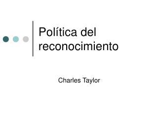 Política del reconocimiento
