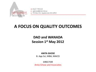 A FOCUS ON QUALITY OUTCOMES