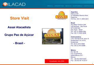 Assai Atacadista Grupo Pao de Açúcar - Brasil -