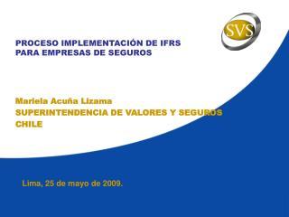 PROCESO IMPLEMENTACIÓN DE IFRS PARA EMPRESAS DE SEGUROS