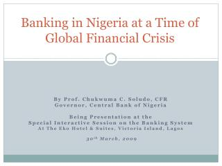 Banking in Nigeria at a Time of  Global Financial Crisis