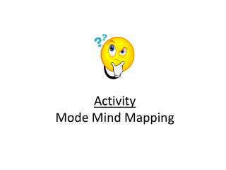 Activity Mode Mind Mapping