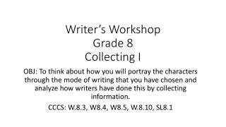 Writer's Workshop Grade 8 Collecting I