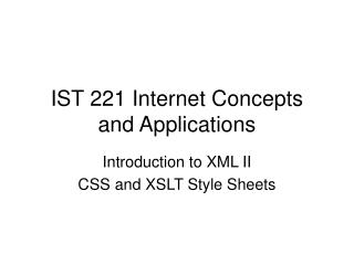 IST 221 Internet Concepts and Applications