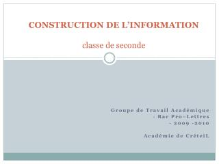 CONSTRUCTION DE L INFORMATION  classe de seconde